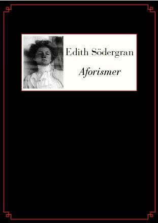 Aforismer av Edith Södergran