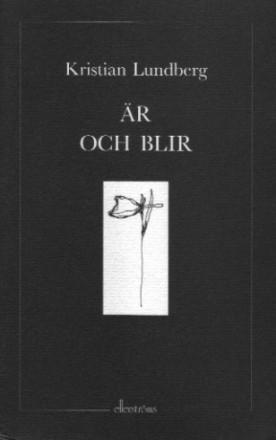 Är och blir av Kristian Lundberg