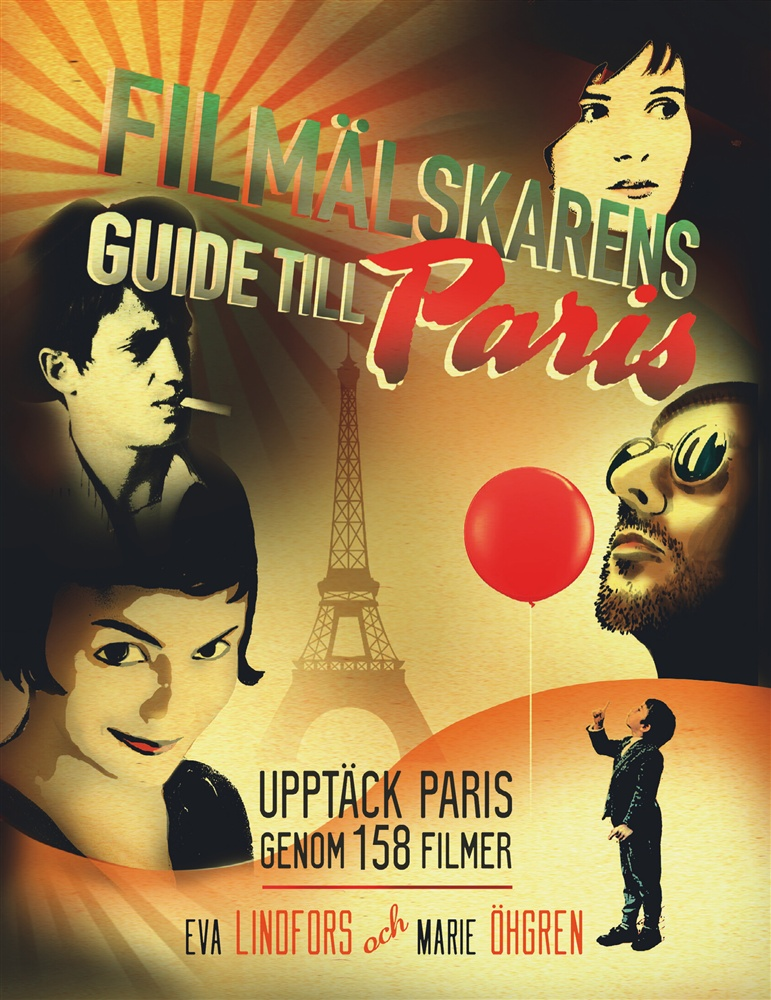 Filmälskarens guide till Paris av Eva Lindfors