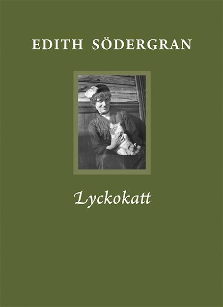 Lyckokatt av Edith Södergran
