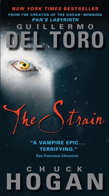 Strain (The) av Guillermo Del Toro