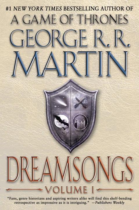Dreamsongs: Volume I av George R.R. Martin