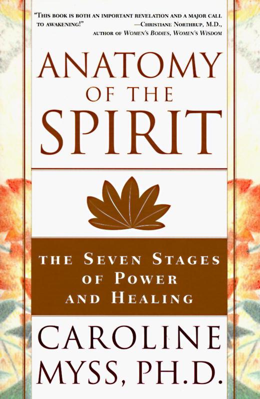 Anatomy of the Spirit av Caroline Myss