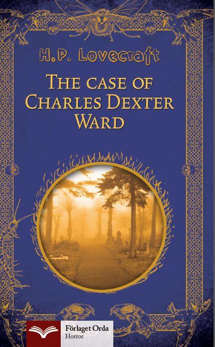 The Case of Charles Dexter Ward av H. P. Lovecraft